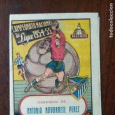 Coleccionismo deportivo: CALENDARIO FUTBOL CAMPEONATO NACIONAL DE LIGA 54 55 1954 1955 PRIMERA DIVISION MALAGA. Lote 211893065