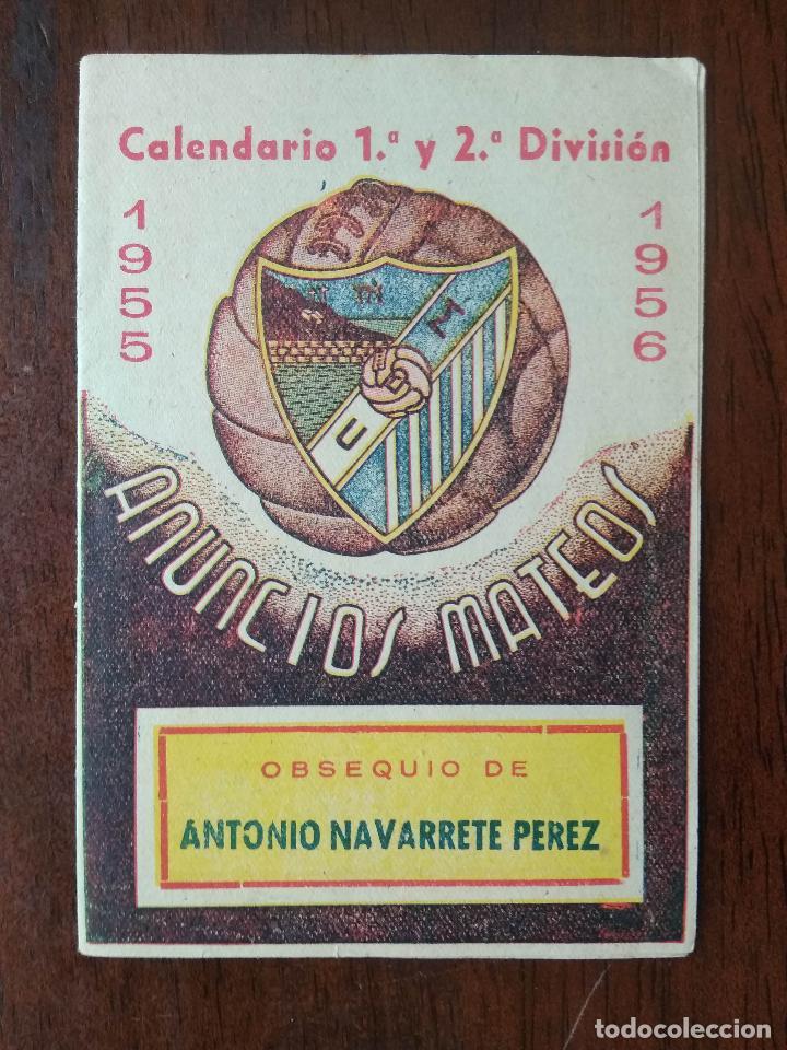 CALENDARIO FUTBOL LIGA 55 56 1955 1956 1ª Y 2ª DIVISION CD MALAGA ANTONIO NAVARRETE PEREZ (Coleccionismo Deportivo - Documentos de Deportes - Calendarios)