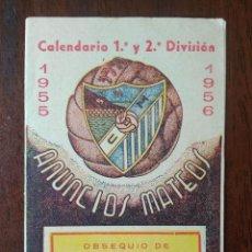 Coleccionismo deportivo: CALENDARIO FUTBOL LIGA 55 56 1955 1956 1ª Y 2ª DIVISION CD MALAGA ANTONIO NAVARRETE PEREZ. Lote 211893310