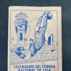 Coleccionismo deportivo: CALENDARIO DEL TORNEO NACIONAL DE LIGA. 1ª DIVISION. TEMPORADA 1952-53. OBSEQUIO AVICOLA CASTELLANA. Lote 213775592