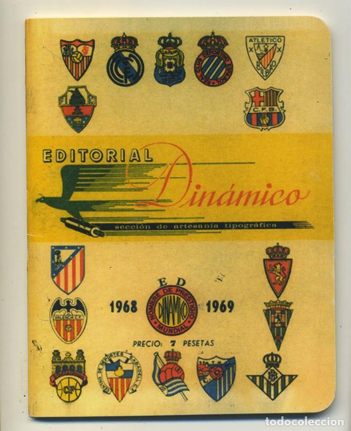 DINAMICO CALENDARIO DE PRIMERA Y SEGUNDA DIVISIÓN DE FUTBOL 68/69 1968/1969 CON FOTOGRAFIAS (Coleccionismo Deportivo - Documentos de Deportes - Calendarios)