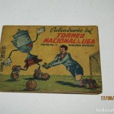 Coleccionismo deportivo: ANTIGUO CALENDARIO DEL TORNEO NACIONAL DE LIGA 1ª Y 2ª DIVISIÓN - TEMPORADA 1950-51. Lote 214759458