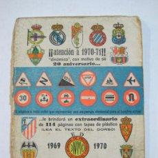Coleccionismo deportivo: CALENDARIO FUTBOL 1ª DIVISION 1969 1970-CON FOTOS DE LOS EQUIPOS-VER FOTOS-(V-21.794). Lote 214857553