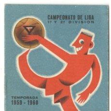 Coleccionismo deportivo: CALENDARIO 1ª Y 2ª DIVISIÓN - 1959-60 - MARTINI & ROSSI - BUEN ESTADO.. Lote 215849048