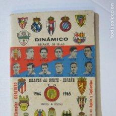 Coleccionismo deportivo: DINAMICO-CALENDARIO FUTBOL 1ª DIVISION 1964 65-CON FOTOS DE LOS EQUIPOS-BEN HUR-VER FOTOS-(K-27). Lote 216487295