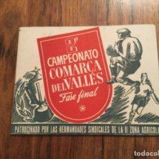 Coleccionismo deportivo: CALENDARIO 2 CAMPEONATO COMARCA DEL VALLES 1949 1950 CARDEDEU, LA ROCA, LLINAS, MONTORNES ETC FUTBOL. Lote 218220983