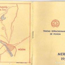 Coleccionismo deportivo: 1959 MÉRIDA TIRADAS EXTRAORDINARIAS FEDERATIVAS DE PICHÓN DEL 29 DE MARZO AL 2 DE ABRIL. Lote 220779688