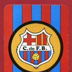 Coleccionismo deportivo: CALENDARIO PUBLICIDAD ESCUDO FUTBOL BARCELONA 1972 NO FOURNIER ORIGINAL CAL10538. Lote 222039320