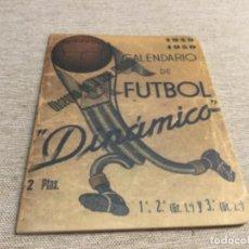 Coleccionismo deportivo: CALENDARIO SÚPER DINÁMICO 1949 - 1950 ( FASCIMIL). Lote 222675570