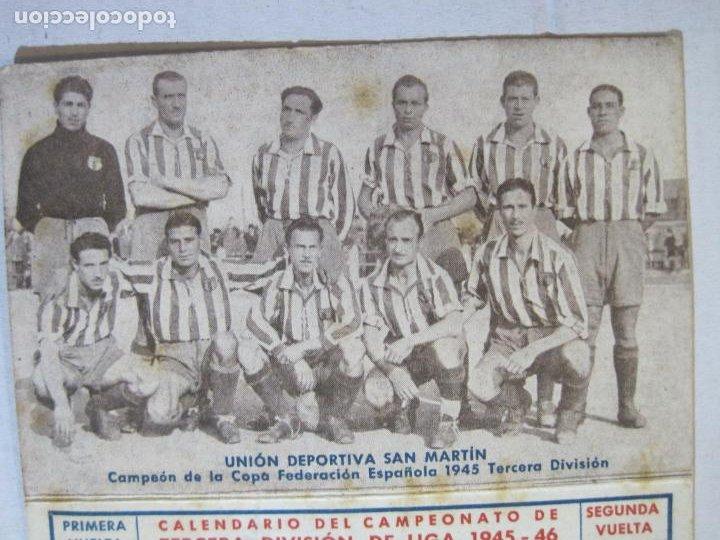 Coleccionismo deportivo: CALENDARIO TERCERA DIVISION 45 46-FOTO UNION DEPORTIVA SAN MARTIN-PUBLICIDAD ANIS-VER FOTOS-(75.280) - Foto 3 - 222700302