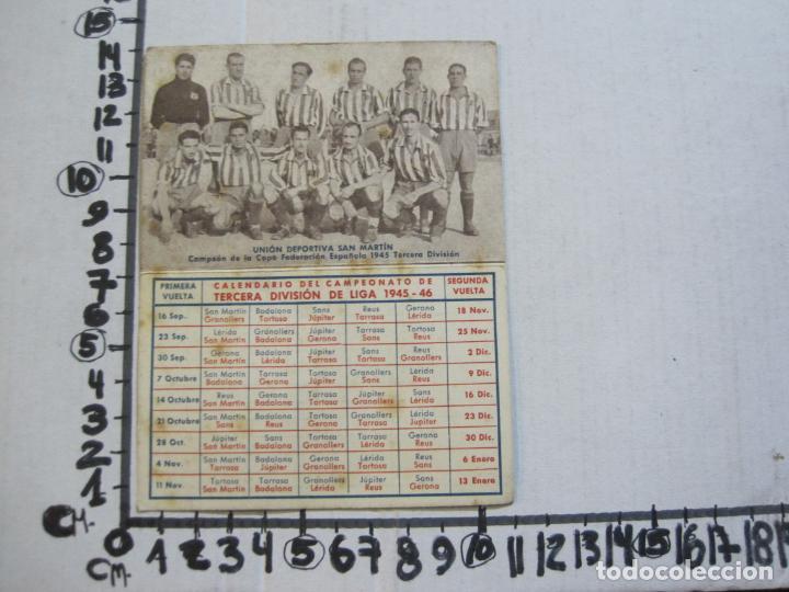 Coleccionismo deportivo: CALENDARIO TERCERA DIVISION 45 46-FOTO UNION DEPORTIVA SAN MARTIN-PUBLICIDAD ANIS-VER FOTOS-(75.280) - Foto 5 - 222700302