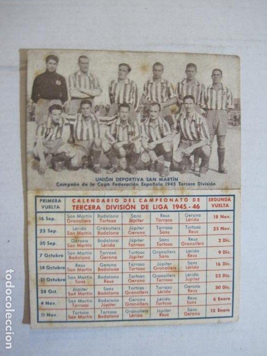 CALENDARIO TERCERA DIVISION 45 46-FOTO UNION DEPORTIVA SAN MARTIN-PUBLICIDAD ANIS-VER FOTOS-(75.280) (Coleccionismo Deportivo - Documentos de Deportes - Calendarios)