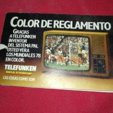 Coleccionismo deportivo: TELEFUNKEN, (1978), CALENDARIO FÚTBOL ARGENTINA.. Lote 222721803