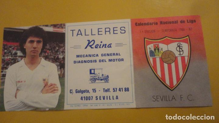 ANTIGUO CALENDARIO FUTBOL. SEVILLA F.C 1986-1987. TALLERES REINA (Coleccionismo Deportivo - Documentos de Deportes - Calendarios)