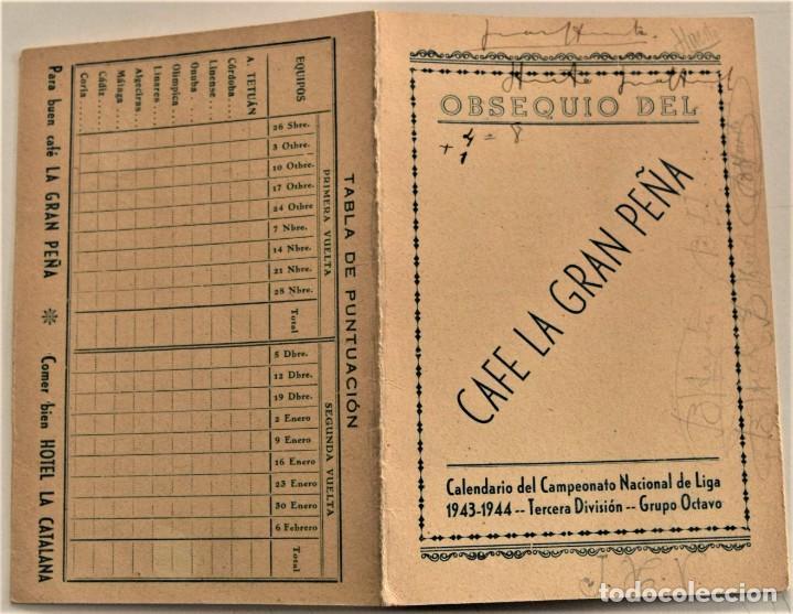 Coleccionismo deportivo: CALENDARIO CAMPEONATO NACIONAL LIGA 1943-1944 3ª DIVISIÓN GRUPO 8º OBSEQUIO CAFÉ LA GRAN PEÑA TETUÁN - Foto 2 - 237866155