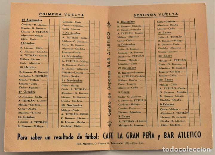 Coleccionismo deportivo: CALENDARIO CAMPEONATO NACIONAL LIGA 1943-1944 3ª DIVISIÓN GRUPO 8º OBSEQUIO CAFÉ LA GRAN PEÑA TETUÁN - Foto 3 - 237866155