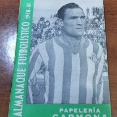 Coleccionismo deportivo: CALENDARIO DE LIGA 1960-1961, 60-61 - IMPRENTA PAPELERÍA CARMONA - BETIS. Lote 241646490
