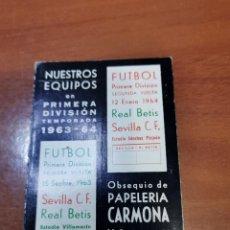 Coleccionismo deportivo: CALENDARIO DE LIGA 1963-1964, 63-64 - IMPRENTA PAPELERÍA CARMONA , SEVILLA. BETIS. Lote 241648030