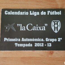 Coleccionismo deportivo: CALENDARIO CSD ARZÚA - SEGUNDA AUTONÓMICA GRUPO 3 - LA CORUÑA - TEMPORADA 2012-13. Lote 242166145