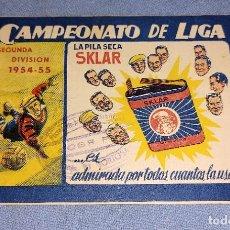 Coleccionismo deportivo: CALENDARIO CAMPEONATO DE FUTBOL LIGA SEGUNDA DIVISION 1954-55 PUBLICIDAD PILA SKLAR EXCELENTE. Lote 242183570