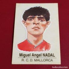 Coleccionismo deportivo: BOLLYCAO - PANRICO - CARICATURAS DE FUTBOLISTAS FAMOSOS - MALLORCA - M ANGEL NADAL 87 - SIN PEGAR. Lote 244541205