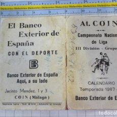 Coleccionismo deportivo: CALENDARIO DE FÚTBOL. ATLÉTICO DE COIN. MÁLAGA. 1987 1988. LIGA III DIVISION GRUOI IX.. Lote 244731195