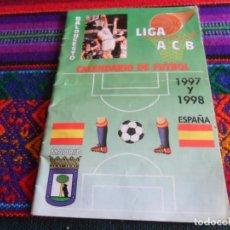 Coleccionismo deportivo: CALENDARIO LIGA FÚTBOL 1997 1998 Y BALONCESTO ACB. PEÑA MADRIDISTA JUMA, REAL MADRID.. Lote 244882295