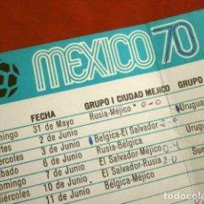 Coleccionismo deportivo: CALENDARIO DEL CAMPEONATO MUNDIAL DE FUTBOL MEXICO 70 (1970) GENTILEZA BANCO DE LONDRES LONDONBANK. Lote 250155670