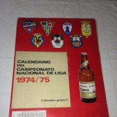 Coleccionismo deportivo: CALENDARIO CERVEZAS EL TURIA - CAMPEONATO NACIONAL DE LIGA 1974/75 - TERCERA DIVISIÓN - GRUPO 3º. Lote 255612435