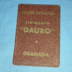 Coleccionismo deportivo: AGENDA DEPORTIVA LINIMENTO DAURO TEMPORADA 1945-46 EN MUY BUEN ESTADO. Lote 257418370