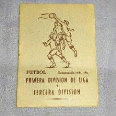 Coleccionismo deportivo: CALENDARIO DE FUTBOL PRIMERA DIVISION DE LIGA 1951 - 1952 PUBLICIDAD DE MOSAICOS NOFRE DE TORTOSA. Lote 257425000