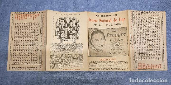 CALENDARIO DE FUTBOL TORNEO NACIONAL DE LIGA 1ª Y 2ª DIVISION 1945 - 1946 PUBLICIDAD PROPYRE (Coleccionismo Deportivo - Documentos de Deportes - Calendarios)