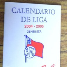 Coleccionismo deportivo: CALENDARIO DE LIGA 2004 – 2005 -- SANTUTXU F.C. Lote 260787520