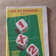 Coleccionismo deportivo: GUÍA DEL QUINIELISTA, 1972-73. APUESTAS MUTUAS DEPORTIVAS BENÉFICAS.. Lote 262673060