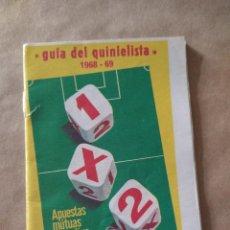 Coleccionismo deportivo: GUÍA DEL QUINIELISTA, 1968-69. APUESTAS MUTUAS DEPORTIVAS BENÉFICAS.. Lote 262673315