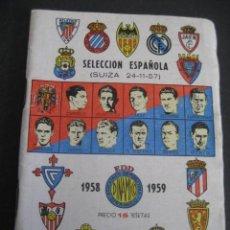 Coleccionismo deportivo: CALENDARIO FUTBOL DINAMICO LIGA 1958-1959. FOTOS JUGADORES. SELECCION ESPAÑOLA (SUIZA 24-11-57). Lote 263020435