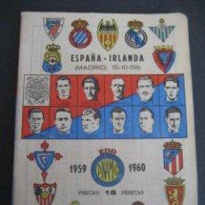 Coleccionismo deportivo: CALENDARIO FUTBOL DINAMICO LIGA 1959-1960. FOTOS JUGADORES. ESPAÑA - IRLANDA (MADRID 15-10-58). Lote 263021050