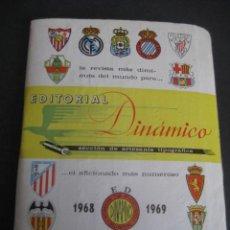 Coleccionismo deportivo: CALENDARIO FUTBOL DINAMICO LIGA 1968-1969. FOTOS EQUIPOS Y JUGADORES.. Lote 263024735