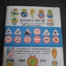 Coleccionismo deportivo: CALENDARIO FUTBOL DINAMICO LIGA 1969-1970. FOTOS EQUIPOS Y JUGADORES.. Lote 263024905