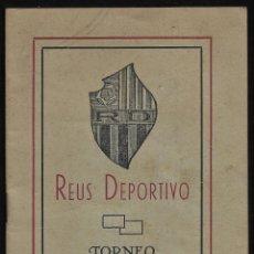 Coleccionismo deportivo: CALENDARIO-REUS DEPORTIVO-TORNEO PRIMERA DIVISION DE LIGA CATALANA 1940-41-LISTA EQUIPOS PARTICIPANT. Lote 268765879