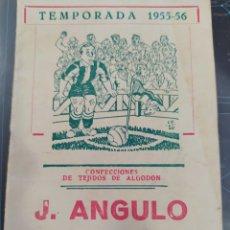 Coleccionismo deportivo: PUBLICIDAD J ÁNGULO CONFECCIONES VALLADOLID TEMPORADA 5556 CALENDARIO DE FÚTBOL. Lote 269035349