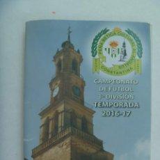 Coleccionismo deportivo: REAL BETIS BALOMPIÉ , PEÑA BETICA AL-ANDALUS DE CONSTANTINA: CALENDARIO DE LIGA 2016 / 17 ( LIBRITO. Lote 270227533