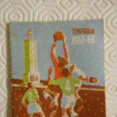 Coleccionismo deportivo: CAMPEONATO DE LIGA. TEMPORADA 1967 - 68. CALENDARIO DE LIGA PRIMERA, SEGUNDA Y TERCERA DIVISI. Lote 274526098