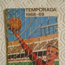 Coleccionismo deportivo: CAMPEONATO DE LIGA. TEMPORADA 1968 - 69. CALENDARIO DE PARTIDOS DE PRIMERA, SEGUNDA Y TERCERA DIVISI. Lote 274526383