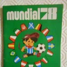 Collectionnisme sportif: MUNDIAL 78. ARGENTINA. CALENDARIO DE PARTIDOS. 47 PAGINAS.. Lote 274527028