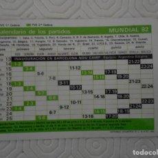 Coleccionismo deportivo: MUNDIAL 82. FUTBOL. ESPAÑA 82. CALENDARIO DE PARTIDOS. CALENDARIO AÑO 1982. BANCO PASTOR.. Lote 274577213