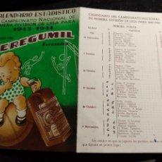 Coleccionismo deportivo: CALENDARIO ESTADÍSTICO CAMPEONATO NACIONAL 1ª DIVISIÓN DE LIGA 1943 -1944 - CEREGUMIL. Lote 277157943