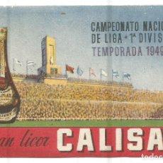 Coleccionismo deportivo: LICOR CALISAY CAMPEONATO NACIONAL DE LIGA 1ª DIVISION TEMPORADA 1949 - 50 CALENDARIO PARTIDOS FUTBOL. Lote 280295033