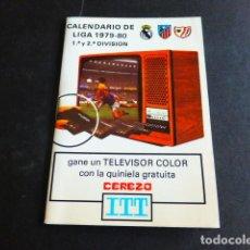 Coleccionismo deportivo: FUTBOL CALENDARIO DE LIGA 1979 1980. Lote 287639323