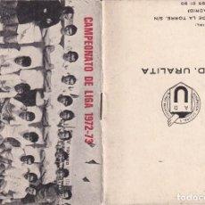 Coleccionismo deportivo: CALENDARIO CAMPEONATO DE LIGA 1972 - 73 SEGUNDA REGIONAL GETAFE A. D. URALITA.. Lote 288901703